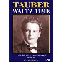 Tauber: Waltz Time