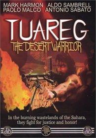 Tuareg - The Desert Warrior