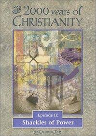 2000 Years of Christianity, Episode II