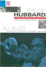 Freddie Hubbard: Live at the Warsaw Jamboree Jazz Festival 1991 - All Blues