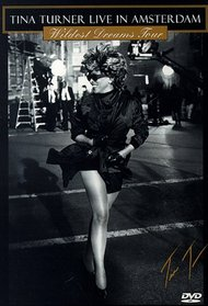 Tina Turner - Live in Amsterdam: Wildest Dreams Tour