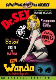 Dr. Sex / Wanda the Sadistic Hypnotist