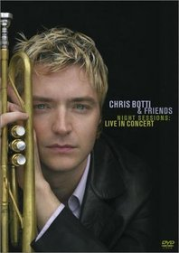 Chris Botti & Friends - Night Sessions (Live in Concert)