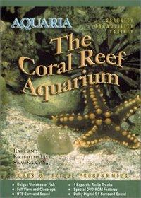 Aquaria - The Coral Reef Aquarium