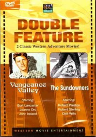 Vengeance Valley / The Sundowners