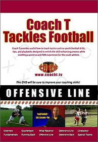 Coach T - Coaching Youth Football - Offensive Line