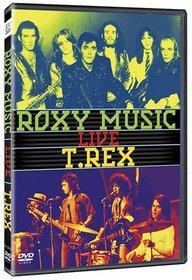 Roxy Music/T-Rrex: Live