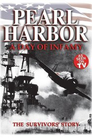 Pearl Harbor: A Day of Infamy - The Survivors' Story