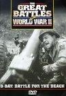 The Great Battles of World War II: D-Day - Battle for the Beach