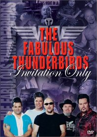 The Fabulous Thunderbirds - Invitation Only