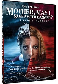 Mother May I Sleep With Danger? - Double Feature