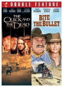 The Quick and the Dead / Bite the Bullet