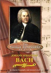 Famous Composers - Johann Sebastian Bach
