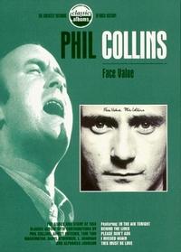 Classic Albums - Phil Collins: Face Value