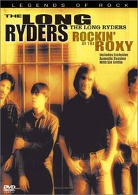The Long Ryders - Rockin' at the Roxy Live in L.A. DVD