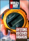 World's Most: Awesome Record Breakers