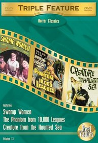 Horror Classics, Vol. 13 (Swamp Women / Phantom from 10,000 Leagues / Creature from the Haunted Sea)