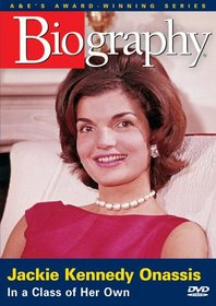 Biography - Jackie Kennedy Onassis: In a Class of Her Own (A&E DVD Archives)