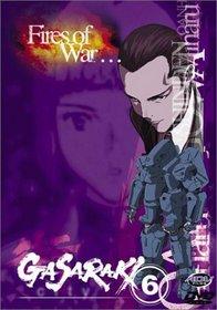 Gasaraki - Fires of War (Vol. 6)