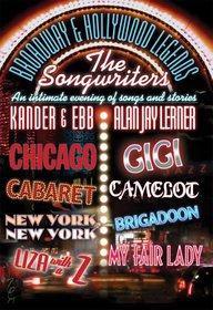 Songwriters - Kander & Ebb and Alan Jay Lerner
