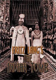 Fritz Lang's The Indian Tomb (aka Journey to the Lost City, Part 2)