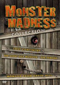 Monster Madness Collection (Lost Continent / The Giant Gila Monster / She Demons / Monster From Green Hell)