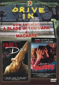 A Blade in the Dark/Macabre