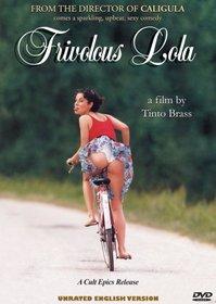 Frivolous Lola (Producer's Cut)