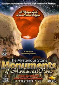 The Mysterious Stone Monuments of Markawasi Peru - 2 DVD Set