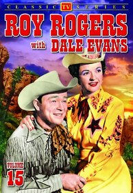 Roy Rogers With Dale Evans, Volume 15
