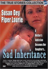 Sad Inheritance (True Stories Collection TV Movie)