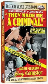 Lady Gangster/They Made Me a Criminal