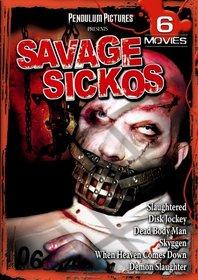 Savage Sickos