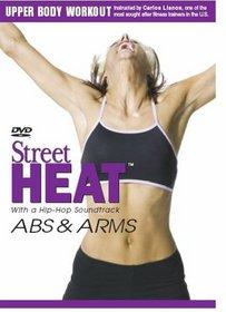 Street Heat: Abs & Arms Upper Body Workout