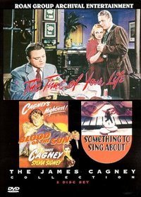 The James Cagney Collection: The Time of Your Life/Blood on the Sun/Something to Sing About