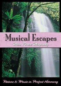 Musical Escapes 1: Rain Forest Rhapsody