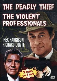 The Deadly Thief/Violent Professionals