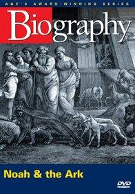 Biography - Noah & the Ark