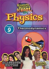 Standard Deviants School - Physics, Program 9 - Thermodynamics (Classroom Edition)