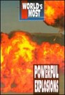 World's Most: Powerul Explosions