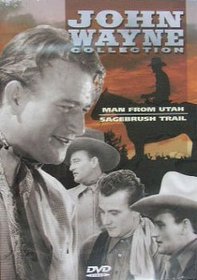 John Wayne Collection: Man From Utah & Sagebrush Trail