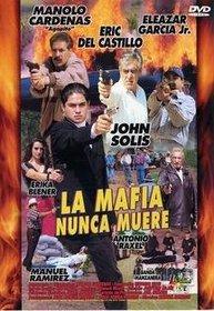 La Mafia Nunca Muere