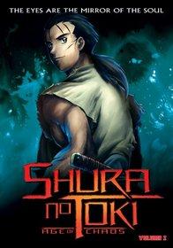 Shura No Toki - Age of Chaos (Vol. 2)