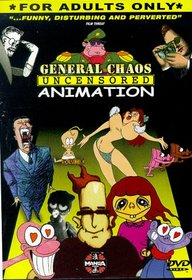 General Chaos: Uncensored Animation (Adult Animated)