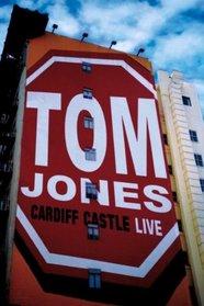 Tom Jones: Live at Cardiff Castle