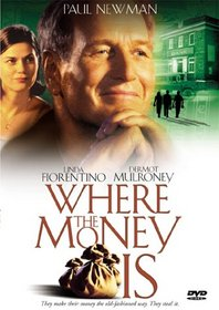 Where the Money Is (Ws)