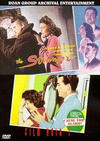 Film Noir Vol. 1: The Stranger/Cause For Alarm