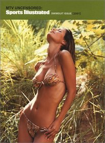 MTV Uncensored - Sports Illustrated Swimsuit Issue 2001