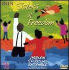 Sisters of Freedom: Harlem Spiritual Ensemble
