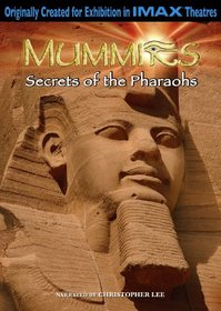 IMAX: Mummies- Secrets of the Pharaohs